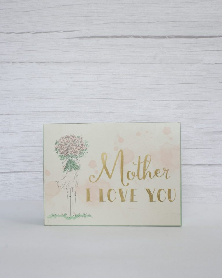 475533 – MOTHER I LOVE YOU